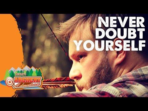 Instinctive Archery: never doubt yourself