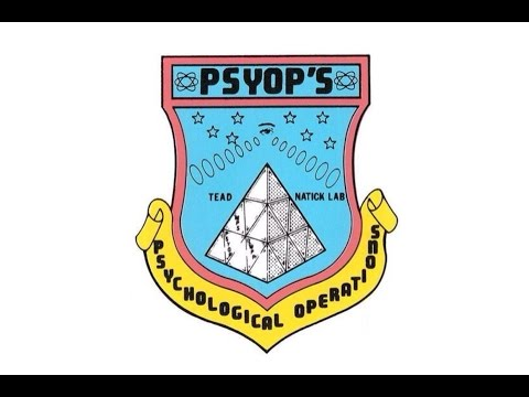 PSYOPS - Psychological Operations