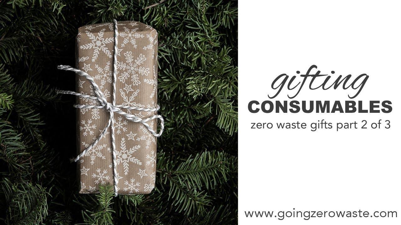 Giving Consumables: Zero Waste Gift Ideas - YouTube