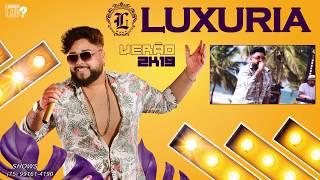 LUXÚRIA - QUEM PEGOU PEGOU - VERÃO 2019