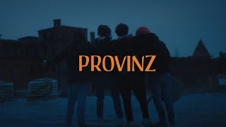 Provinz - Verlier Dich (Official Video)