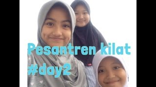 Pesantren Kilat Day2 #VLOG || The Tania and Aurel