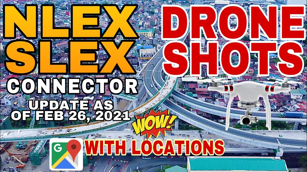 NLEX - SLEX CONNECTOR UPDATE FEB. 26, 2021 | HARBOR LINK | AERIAL VIEW LOCATIONS  | SKYWAY STAGE 3