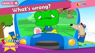Lección 19_(B) ¿Cuál es el problema? - De dibujos animados de la Historia de la Educación en inglés - conversación Fácil para los niños