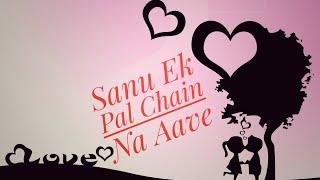 Sanu Ek Pal Chain 🤔 Na Aave || Love WhatsApp Status