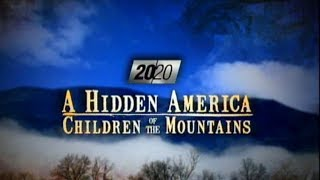 Hidden America: Children of the Mountains - Intro to the Full Special