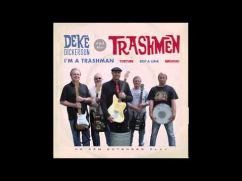 Deke Dickerson & the Trashmen - Bop a Lena