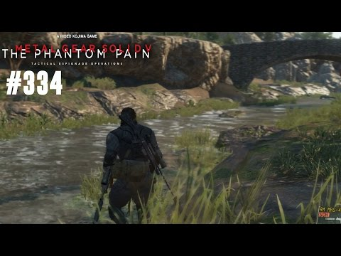 METAL GEAR SOLID V THE PHANTOM PAIN [#334] ★ Lang ist's her ★ Let's Play MGS V The Phantom Pain