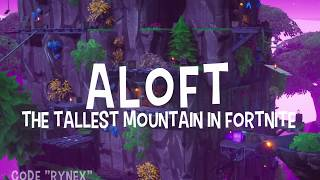 ALOFT - Fortnite Creative (First map with real terrain)