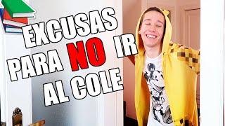 EXCUSAS PARA NO IR AL COLEGIO   Celopan