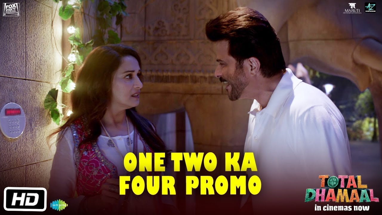 Total Dhamaal | One Two Ka Four Promo | Anil Kapoor | Madhuri Dixit | Indra  Kumar | In Cinemas Now