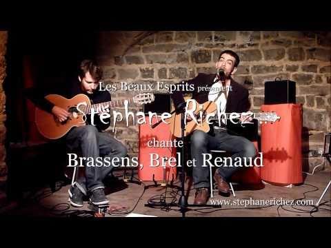 Stéphane Richez chante Brassens, Brel et Renaud [HD]