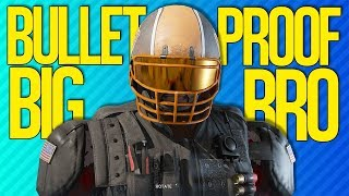 BULLETPROOF BIG BROTHER | Rainbow Six Siege
