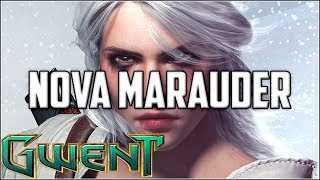 Gwent Nova Marauder ~ Way Too Close ~ Gwent Deck Gameplay