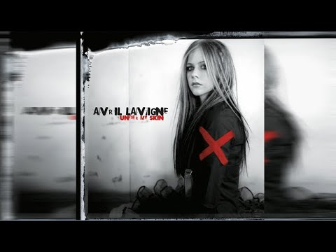 Avril Lavigne - Under My Skin - [Full Album]