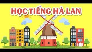 Learn Netherland - Học Tiếng Hà Lan