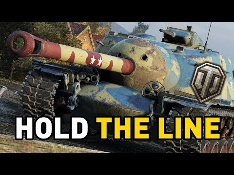 World of Tanks || HOLD THE LINE!