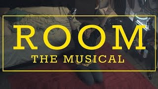 Room - The Musical