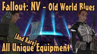 Fallout: NV - Old World Blues - Unique & Rare Weapons & Armor Guide (DLC)