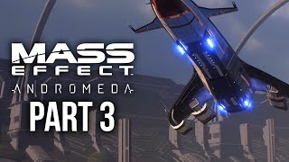 MASS EFFECT ANDROMEDA Gameplay Walkthrough Part 3 - TEMPEST & NOMAD (Female) Full Game