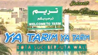 Ya Tarim Ya Tarim (Lirik & Terjemah)[Acoustic]