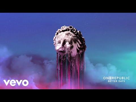 "OneRepublic - New Song ""Better Days"""