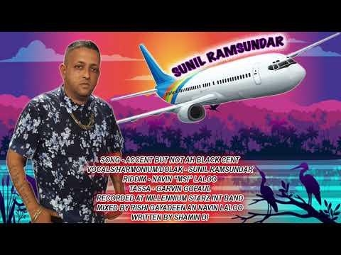 Sunil Ramsundar - ACCENT NOT AH BLACK CENT
