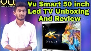 Vu (LEDN50K310X3D Ver: 2017) 50 inch Smart Led TV Unboxing and Full Review In Hindi