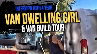 Interview with 4 year van dwelling girl & van build tour