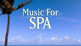 8 HOURS SPA MUSIC PLAYLIST | Music contains the Earth Resonance Frequency