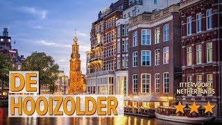 De hooizolder hotel review | Hotels in Ittervoort | Netherlands Hotels
