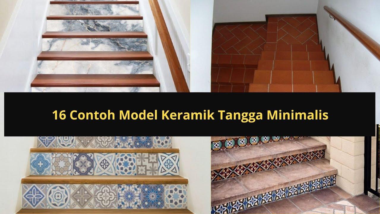 16 Contoh Model Keramik Tangga Minimalis Youtube Contoh keramik untuk tangga