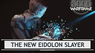 Warframe: The New Eidolon Slayer?! AND Frame Fighter goes LIVE!