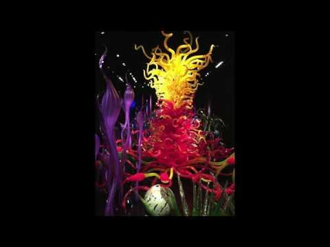 Chihuly Garden and Glass Exhibit - Seattle Center