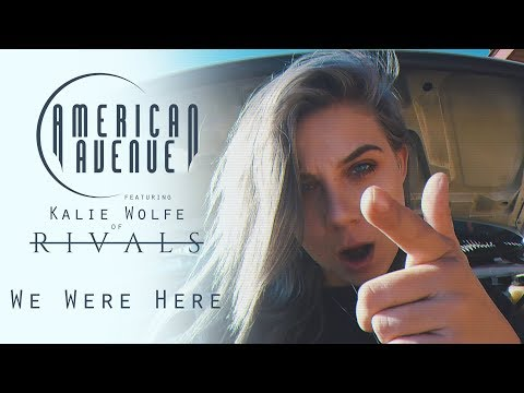 LIGHTS - We Were Here (Cover by American Avenue ft. Kalie Wolfe of RIVALS)