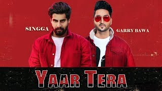 Yaar Tera Singga song Status Download