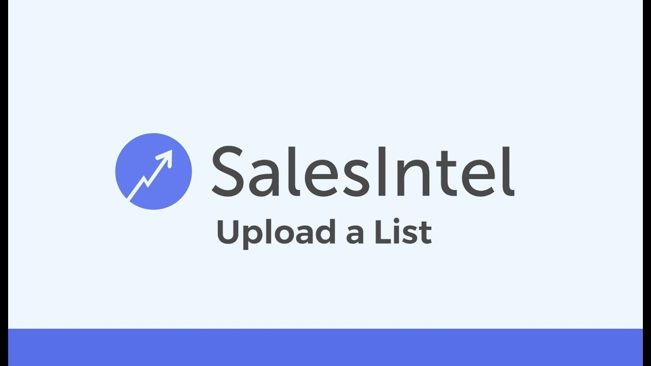 New Release: Upload a List to find Company and Contact Information with SalesIntel