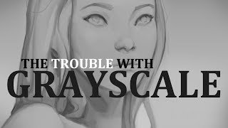 the trouble with grayscale