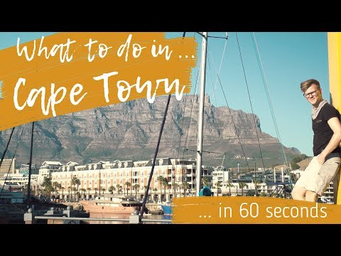 WHAT TO DO IN CAPE TOWN in 60 seconds