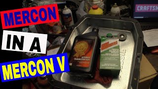 Using Dexron III/Mercon Transmission Fluid in a Ford that calls for Mercon V?