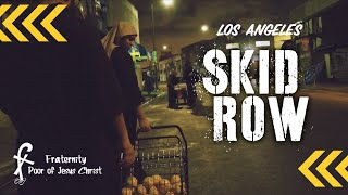 Poor of Jesus Christ - Skid Row (Los Angeles)