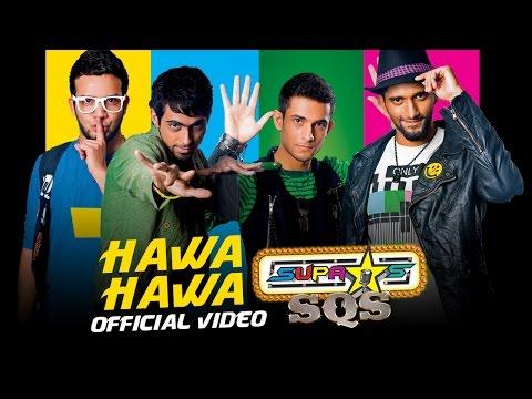 SUPASTARS SQS - HAWA HAWA (OFFICIAL VIDEO)