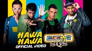 SUPASTARS SQS - HAWA HAWA (OFFICIAL VIDEO)