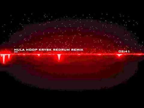 OMI - Hula Hoop Remix (KrysK ReDrum)