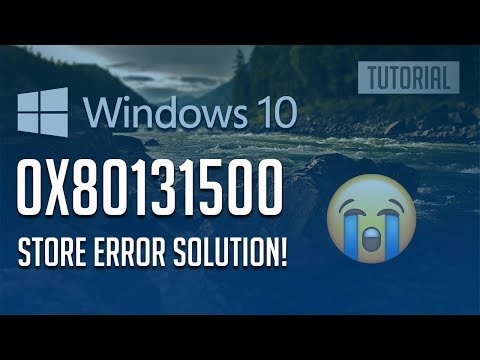 How To Fix Windows Store Error 0x80131500 In Windows 10 - [3 Solutions] 2020