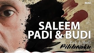 Repeat youtube video Saleem - Padi & Budi [Official Lyrics Video]