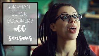 Orphan Black Bloopers    ALL SEASONS [HD]