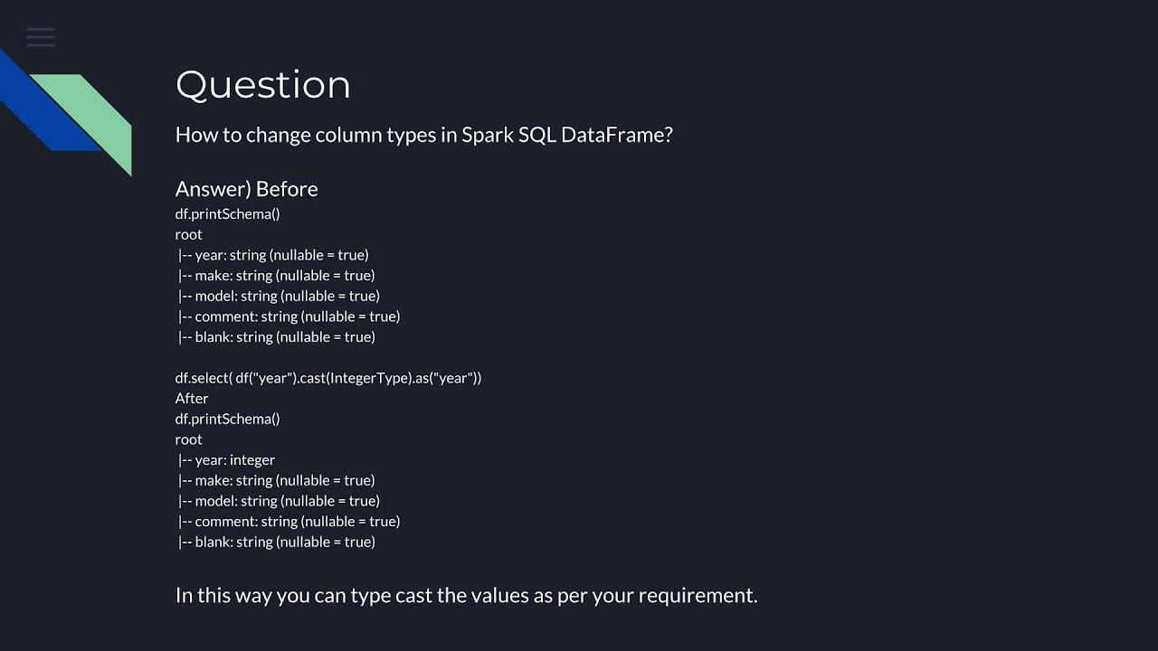 How to change column types in Spark SQL DataFrame