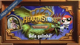 BELA GALINHA! [TAVERNA HEARTHSTONE - ENCONTRO CASUAL]