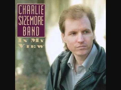 Charlie Sizemore - Made In The Shade (If The Tree Don